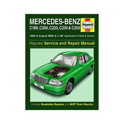 Mercedes C Class Workshop Manual 1993-00 1.8-2.3 Petrol 2.2 2.5 Diesel Workshop