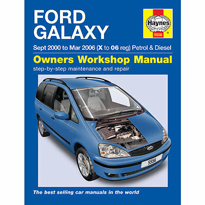 Ford Galaxy 2.3 Petrol 1.9 Diesel 2000-06 (X to 06 Reg) Haynes Workshop Manual