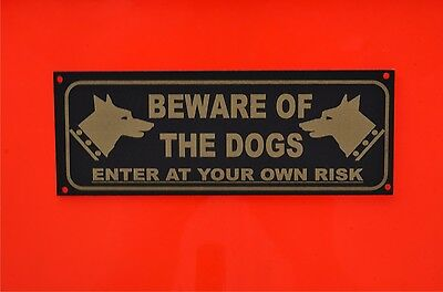 Beware Of The Dogs Enter At Your Own Risk House Garden Security Pet Sign/Sticker