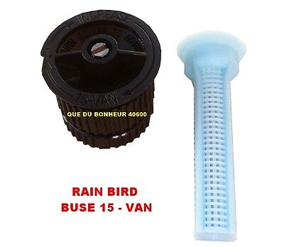Buse 15 VAN pour Arroseur Tuyère UNI SPRAY RAIN BIRD Arrosage Automatique