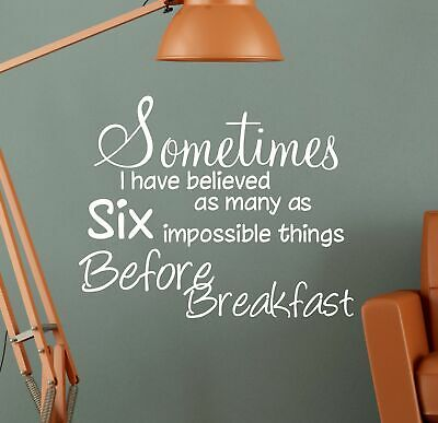 Sometimes Before Breakfast Alice In Wonderland Wall Sticker Quote Decal   WQ49