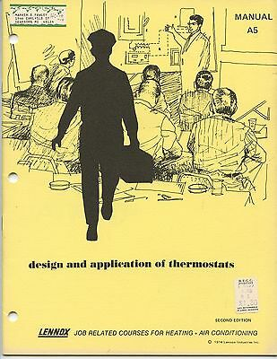 """1974 Lennox """"design And Application Of Thermostats"""" Instructional Manual"""