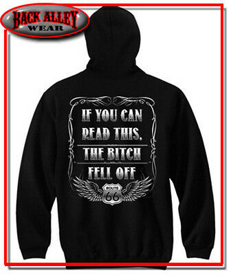 IF YOU CAN READ THIS THE BITCH FELL OFF ROUTE 66 SIGN BIKER HOODIE L TO 4X BLACK