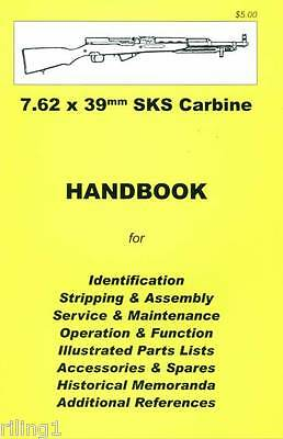 SKS Rifle & CARBINE 7.62 x 39mm  Assembly, Disassembly Manual