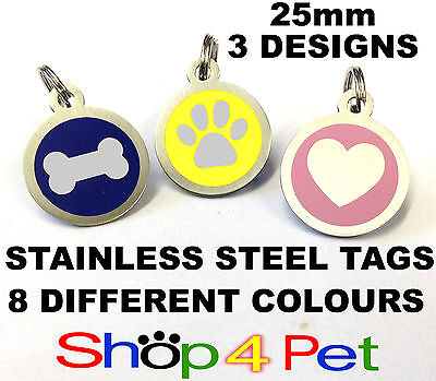 Pet ID Tag, Quality 25mm Stainless Steel Tags, NOW in 8 Colours ENGRAVING OPTION