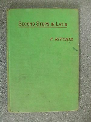 SECOND STEPS IN LATIN by F. RITCHIE  REVISED by WORMALD  H/B  Pub LONGMANS  1958