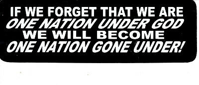 """Helmet Sticker, """"IF WE FORGET THAT WE ARE ONE NATION UNDER GOD, .....""""   #1820"""