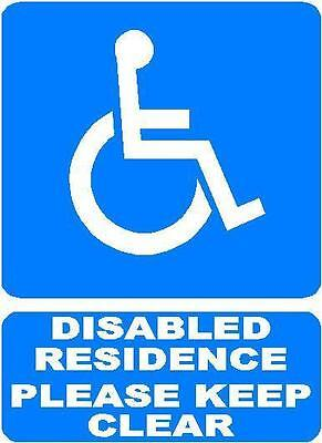 Disabled Residence Please Keep Clear Only Plastic   Sign/notice