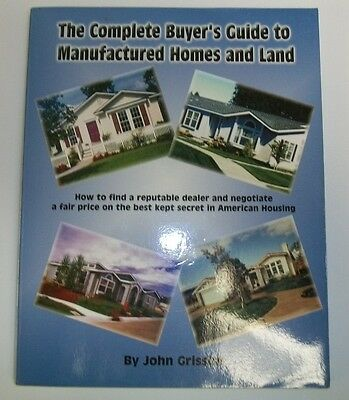 The Complete Buyer's Guide to Manufactured Home and Land : How to Find a...