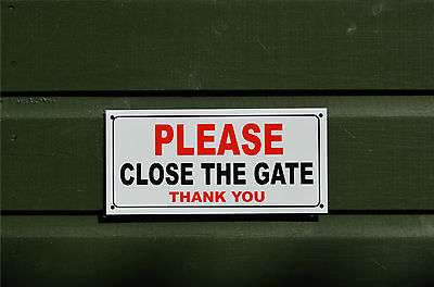 Please Close The Gate Thank You Small Size House Garden Sign/Sticker/Holed