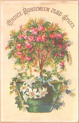 Victorian Trade Card-Bohsemeem Spices-Weikel & Smith-Philadelphia, PA-Flowers