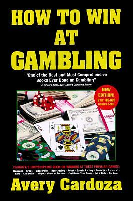 How to Win at Gambling by Avery Cardoza (1997, Paperback)