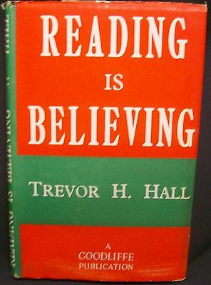 Reading is Believing by Hall Trevor