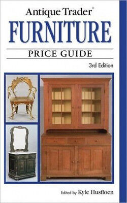 Antique Trader Furniture Price Value Guide 3rd Edition Reference