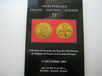 Jean Elsen coin auction catalogue, number 77, 13/12/2003.