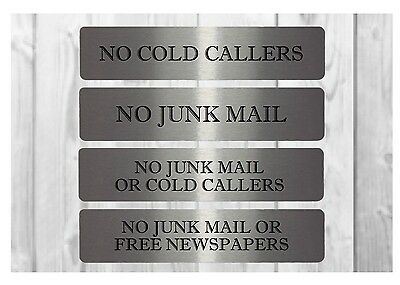 LARGE VITAL SIGNS: No junk mail. No cold callers. Silver metal house door plaque