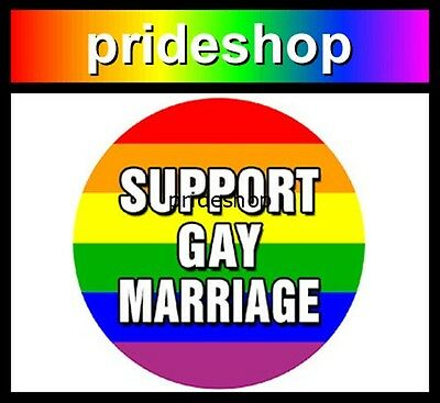 Support Gay Marriage 2.25 inch Diameter Badge Button Gay Lesbian Pride #1320