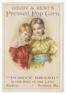 "Trade card for Goudy & Kents Pressed Pop Corn, Portland, ME. ""Purity Brand [5482"