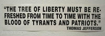 PATRIOTIC BUMPER STICKER~Tree Of Liberty~T. Jefferson