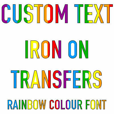 Custom Text Iron On T Shirt Transfer Rainbow Font Hoody Personalised Top Light