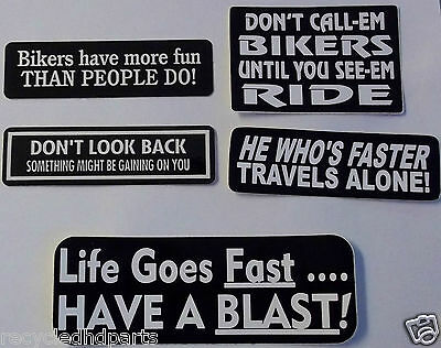 Biker decal window sticker Lot of 5 Bikers Have more fun than people do & more