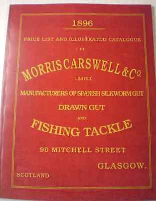 Ltd Ed. Repro Morris Carswell 1896 Advertising Fishing Catalogue A Must Lure Ref