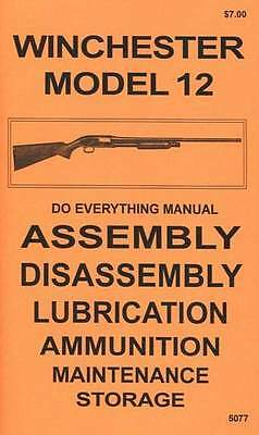 Winchester Model 12  Do Everything Manual  Assembly Disassembly  Care  Book  New