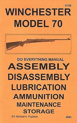 Winchester Model 70  Do Everything Manual  Assembly Disassembly  Care  Book  New