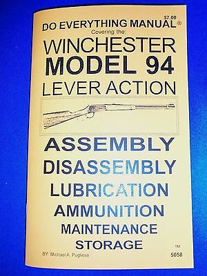 Winchester Model 94 Lever Action Do Everything Manual  Disassembly Care Book New