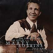The Story of My Life: The Best of Marty Robbins 1952-1965 by Marty Robbins...