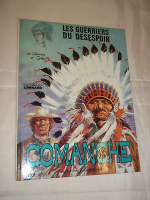"""comanche - Les Guerriers Du Desespoir"" Hermann & Greg (1976) Edit. Du Lombard"