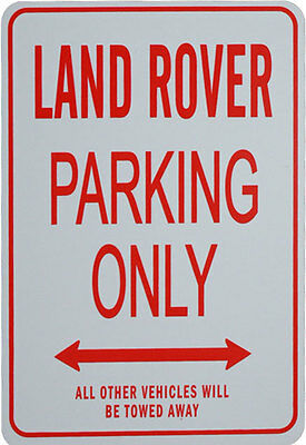 LAND ROVER Parking Only Sign