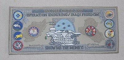 "USN/NAVY CVN-74 TAX FREE CRUISE 2007 OE/IF patch, ""SHOW ME THE MONEY"""