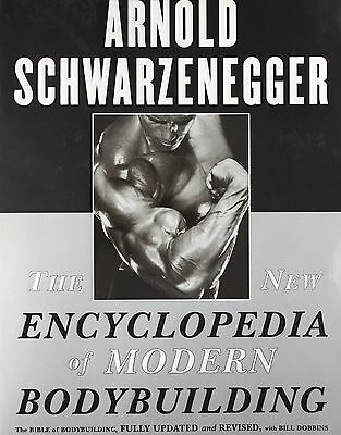 The New Encyclopedia of Modern Bodybuilding by Arnold Schwarzenegger (Paperback)