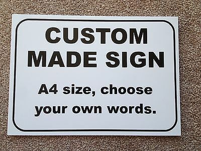 Custom made Plastic Sign - Black Text