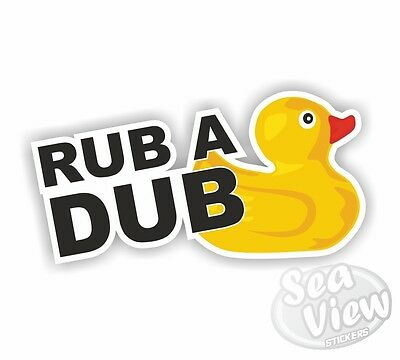 Rub A Dub Car Van Stickers Decal Funny Sticker Slogan VW Volkswagen