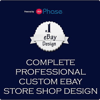 Complete Professional Custom eBay Store Design and Installation Fully dynamic