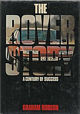 Rover The Rover A Century Of Success Graham Robson 1977 1St Edit Prototype M V8