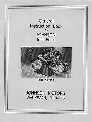 Johnson Iron Horse 400 Series General Instruction  Book