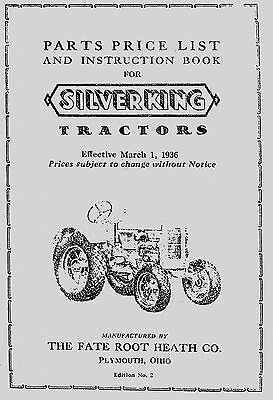 Silver King Tractor,  Parts and Instruction Manual