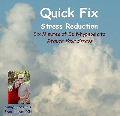 Hypnosis CD - Reduce Stress in Six Minutes!