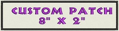 "Custom Embroidered Ribbon, Name Tag, Biker Patch, badge rectangle  8"" x 2"""