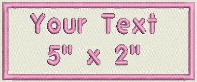 "Rectangular Custom Embroidered Name Tag, Badge  Iron on  or Sew on Patch 5"" X 2"""