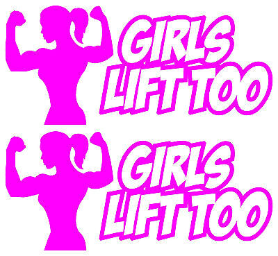 Girls Lift Too 2 Decal Sticker Pack Workout Gym Motivation Fitness Crossfit Dtp
