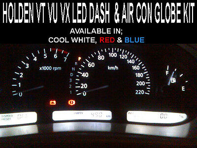 Holden VT VU VX Commodore LED Dash Cluster & Air Con Kit - ALL COLOURS AVAILABLE
