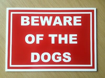 Beware of the Dogs Sign.   Plastic Outdoor Sign.  (DL-14)