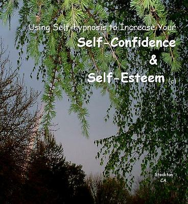 Hypnosis CD for Self Confidence & Self Esteem (Please See Testimonials)