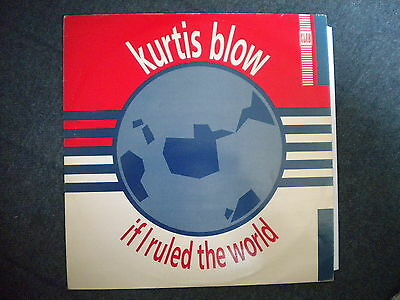"Kurtis Blow If I Ruled The World 12"" Club 1985"