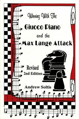 Winning with the Giuoco Piano and the Max Lange Attack Chess
