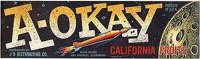 *Original* A-OKAY Rocket Ship Moon OUTER SPACE Produce Crate Label NOT A COPY!